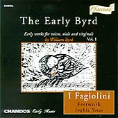 The Early Byrd Vol 1 / I Fagiolini, Fretwork, Sophie Yates