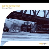 Bix Beiderbecke: Davenport Blues