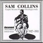Sam Collins: Complete Recorded Works (1927-1931) *