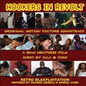 Original Soundtrack: Hookers In Revolt