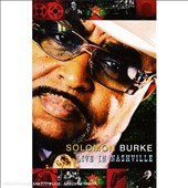 Solomon Burke: Live in Nashville [DVD]