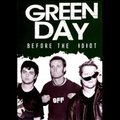 Green Day: Green Day/Before the Idiot [DVD]