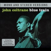 John Coltrane: Blue Train [Not Now]