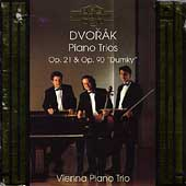 Dvor&aacute;k: Piano Trios Op 21 & Op 90 / Vienna Piano Trio