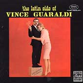 Vince Guaraldi: The Latin Side of Vince Guaraldi