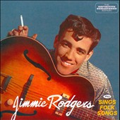 Jimmie F. Rodgers (Folk): Jimmie Rodgers/Jimmie Rodgers Sings Folk Songs *