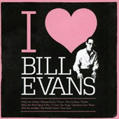 Bill Evans (Piano): I Love Bill Evans