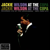 Jackie Wilson: Jackie Wilson at the Copa