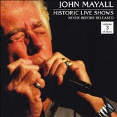 John Mayall: Historic Live Shows, Vol. 3