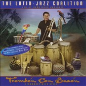 Demetrios Kastaris/The Latin Jazz Coalition: Trombón con Sazón
