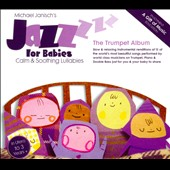 Michael Janisch: Jazz for Babies: The Trumpet Album [Digipak]