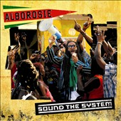 Alborosie: Sound the System [Digipak]
