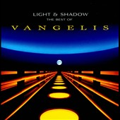 Vangelis: Light & Shadow: The Best of Vangelis *