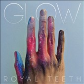 Royal Teeth: Glow
