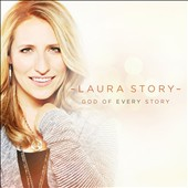 Laura Story: God of Every Story *