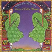 Various Artists: Holding Up Half the Sky: Voices of Celtic Women