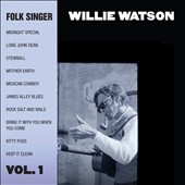 Willie Watson: Folk Singer, Vol. 1