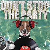 Various Artists: Don't Stop the Party