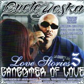 Cuete Yeska: Love Stories, Vol. 3: Gangster of Love [PA]