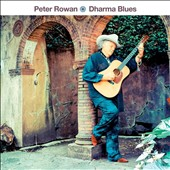 Peter Rowan: Dharma Blues *