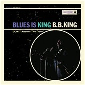 B.B. King: Blues Is King [MCA]