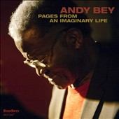 Andy Bey: Pages from an Imaginary Life *