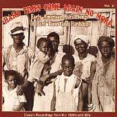 Various Artists: Hard Times Come Again No More, Vol. 2