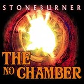 Stoneburner: The No Chamber [Digipak]