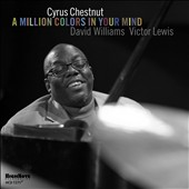 Cyrus Chestnut: A Million Colors in Your Mind *