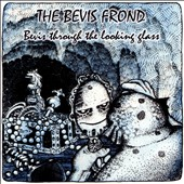 The Bevis Frond: Bevis Through the Looking Glass
