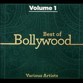 Various Artists: Best of Bollywood, Vol. 1 [Digipak]
