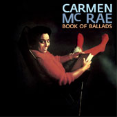 Carmen McRae: Book of Ballads