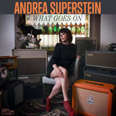 Andrea Superstein: What Goes On