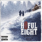 Ennio Morricone (Composer/Conductor): The Hateful Eight [Original Motion Picture Soundtrack] [PA] *