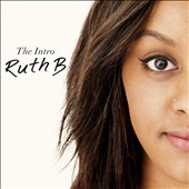 Ruth B: The Intro [EP]