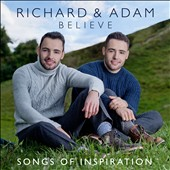 Richard & Adam (Britain's Got Talent): Believe: Songs of Inspiration *
