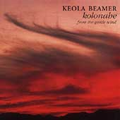 Keola Beamer (Slack Key Guitar): Kolonahe: From the Gentle Wind