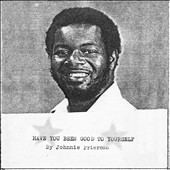Johnnie Frierson: Have You Been Good to Yourself [Slipcase]
