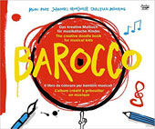 Barocco: The Creative Doodle Book for Musical Kids' / Johann Pramsohler, Ensemble Diderot
