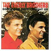 The Everly Brothers: Songs Our Daddy Taught Us