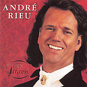 100 Years of Strauss / Andr&#233; Rieu, Johann Strauss Orchestra