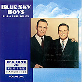 The Blue Sky Boys: Farm & Fun Time Favorites, Vol. 1