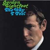 Gordon Lightfoot: The Way I Feel
