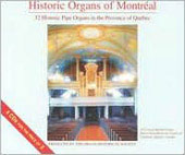Historic Organs of Montreal - 23 Historic Pipe Organs