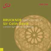 Bruckner: Symphony no 9 / Colin Davis, London SO
