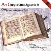 Ars Gregoriana Appendix B - Missa pro sponsis / Odenthal