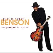 George Benson (Guitar): The Greatest Hits of All