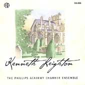 Kenneth Leighton / The Phillips Academy Chamber Ensemble