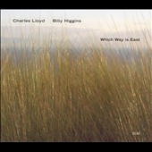 Charles Lloyd: Which Way Is East