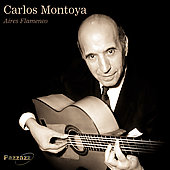 Carlos Montoya: Aires Flamencos [Pazzazz]